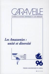 Les Amazonies Unité et Diversite