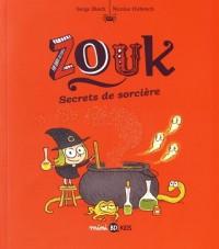 NED ZOUK 8 - SECRETS DE SORCIERE