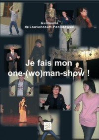 Je Fais Mon One - ( Wo)Man Show
