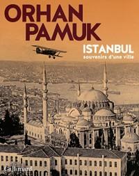 Istanbul: Souvenirs d'une ville
