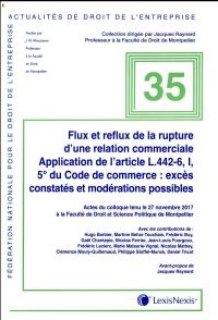 Flux et reflux de la rupture brutale d'une relation commerciale - N°35: Application de l'article L.442-6, I, 5° du Code de commerce : excès constatés et modérations possibles