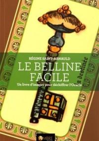 Le Belline facile - Un livre d'images pour déchiffrer l'Oracle