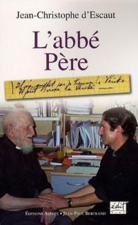 L'Abbé Pere