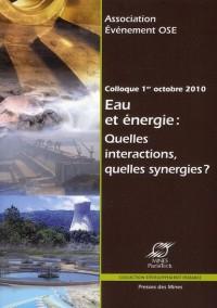 Eau et Energie - Quelles Interactions, Quelles Synergies?