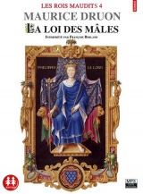 Les Rois maudits tome 4 - La loi des mâles [Livre audio]
