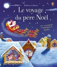 Le voyage du père Noël - Livre avec jouet à remonter