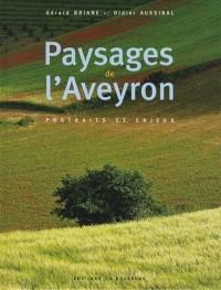 Paysages de l'Aveyron : Portraits et enjeux