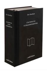 L'autofictif ultraconfidentiel : Journal 2007-2017