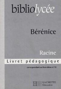 Bérénice : Livret pédagogique