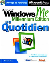 Microsoft windows millenium edition - au quotidien - livre de reference - francais