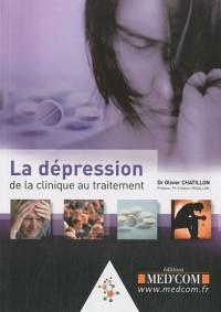 La dépression de la clinique au traitement