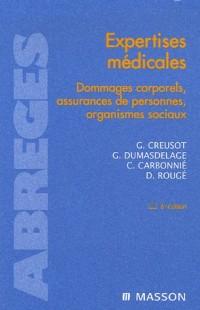 Expertises médicales : Dommages corporels, assurances de personnes, organismes sociaux