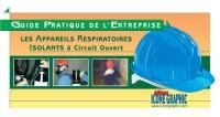 Guide Pratique de l'Entreprise : Mémento Appareils Respiratoires Isolants à Circuit Ouvert