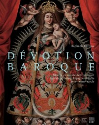 Dévotion baroque : Trésors du musée de Chaumont