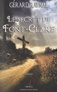 Le secret de Font-Clare - Nouvelle édition