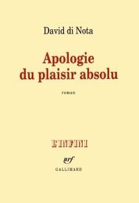 Apologie du plaisir absolu