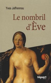 Le nombril d'Eve