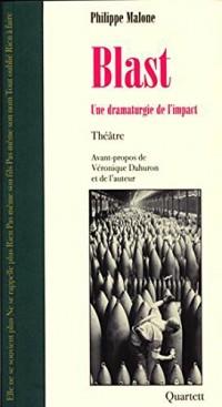 Blast : Une dramaturgie de l'impact