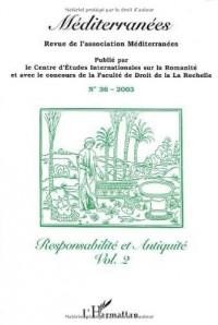 Méditerranées, N° 36/2003 : Responsabilité et Antiquité : Volume 2