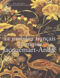 Le mobilier français du musée Jacquemart-André (Paris)