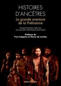 Histoires d'ancêtres : La grande aventures de la préhistoire