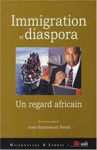 Immigration et diaspora : Un regard africain