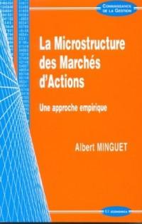 Microstructure des marchés d'actions : Une approche empirique