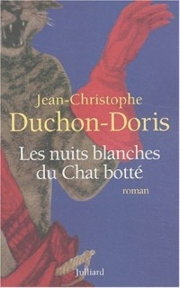 Les Nuits blanches du Chat botté, nouvelle édition