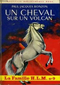 Un cheval sur un volcan