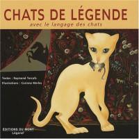 Chats de légende : Avec le langage des chats