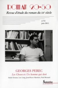 Georges Perec les Choses et un Homme Qui Dort