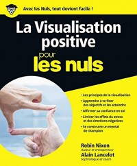 La Visualisation positive pour les Nuls