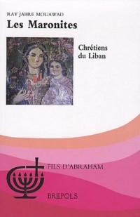 Les Maronites : Chrétiens du Liban