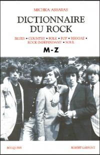 Dictionnaire du rock, tome 2 (M à Z)