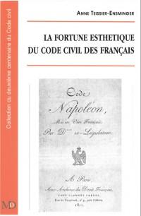 La fortune esthétique du Code civil des français