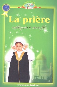 La prière expliquée à mon fils