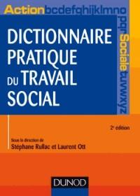 Dictionnaire pratique du travail social - 2e éd.