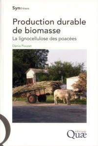 Production Durable de Biomasse. la Lignocellulose des Poacees