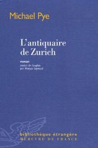 L'antiquaire de Zurich