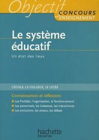 Le système éducatif : Un état des lieux