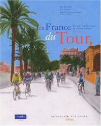 Les France du Tour : Parcours et villes-étapes de la Grande Boucle, 1903-2003