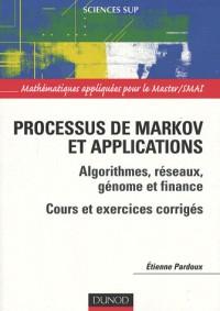 Processus de Markov et applications