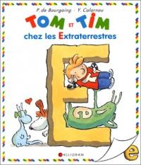 Tom et Tim chez les extraterrestres