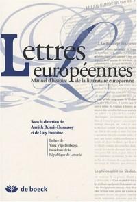 Lettres européennes : Manuel universitaire d'histoire de la littérature européenne