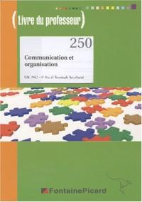 Communication et organisation Bac Pro Secrétariat : Livre du professeur (1DVD)