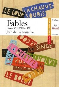 Fables : Livres VII, VII, IX