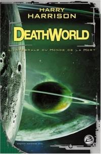 Deathworld - Le monde de la mort - L'intégrale
