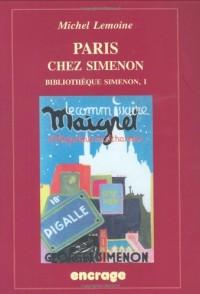 Paris chez Simenon, tome 1 : Bibliothèque Simenon