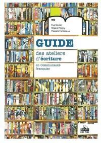 Guide des ateliers d'écriture en communauté française