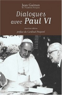 Dialogues avec Paul VI. 2ème édition